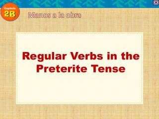 Regular Verbs in the Preterite Tense