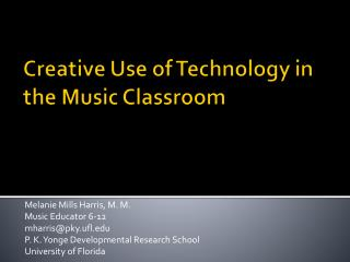 Creative Use of Technology in the Music Classroom