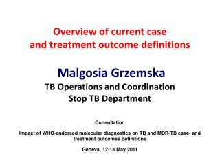 Overview of current case  and treatment outcome definitions