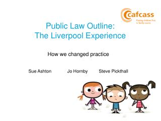 Public Law Outline:  The Liverpool Experience