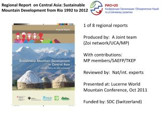 Regional Report  on Central Asia: Sustainable  Mountain Development from Rio 1992 to 2012