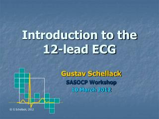 Introduction to the 12-lead ECG