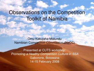 Observations on the Competition  Toolkit of Namibia