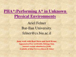 PHA*:Performing A* in Unknown Physical Environments
