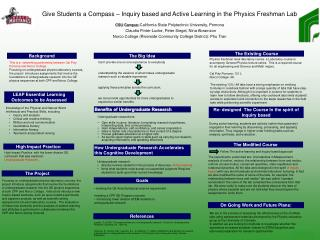 Give Students a Compass – Inquiry based and Active Learning in the Physics Freshman Lab