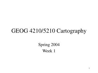 GEOG 4210/5210 Cartography