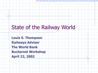 State of the Railway World
