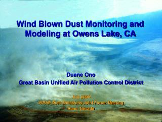 Wind Blown Dust Monitoring and Modeling at Owens Lake, CA