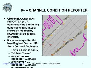 84 – CHANNEL CONDITION REPORTER