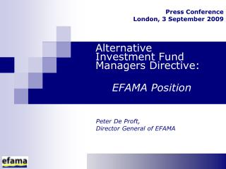 Alternative Investment Fund Managers Directive:  EFAMA Position