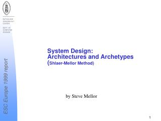System Design:  Architectures and Archetypes ( Shlaer-Mellor Method)