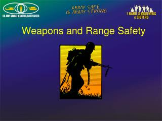 Weapons and Range Safety
