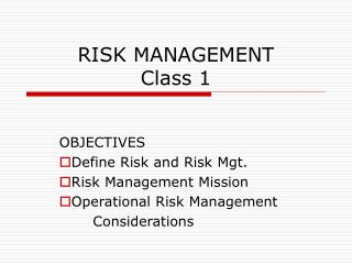 RISK MANAGEMENT  Class 1