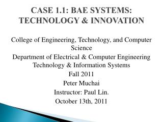 CASE 1.1: BAE SYSTEMS: TECHNOLOGY & INNOVATION