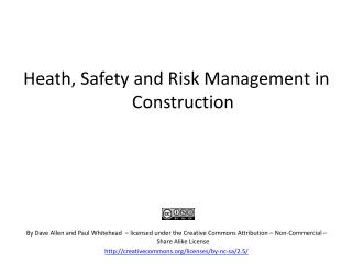 Heath, Safety and Risk Management in Construction