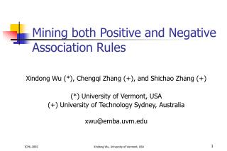 Mining both Positive and Negative Association Rules