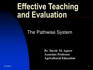 Effective Teaching  and Evaluation