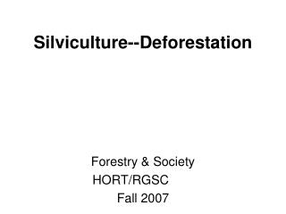 Silviculture--Deforestation