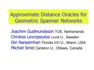 Approximate Distance Oracles for Geometric Spanner Networks