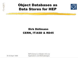 Object Databases as  Data Stores for HEP