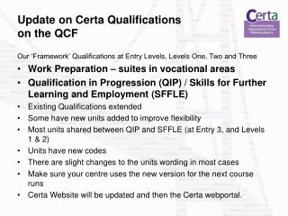 Update on Certa Qualifications on the QCF