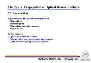 Chapter 3.  Propagation of Optical Beams in Fibers