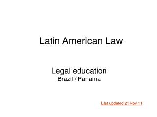 Legal education Brazil / Panama