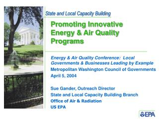 Promoting Innovative Energy & Air Quality Programs