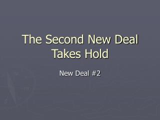 The Second New Deal Takes Hold