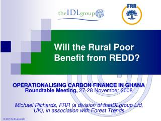 Will the Rural Poor Benefit from REDD?