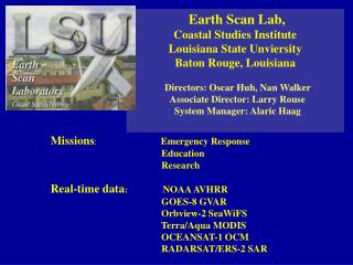 Earth Scan Lab,  Coastal Studies Institute Louisiana State Unviersity Baton Rouge, Louisiana