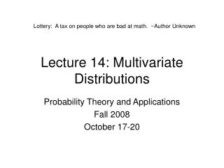 Lecture 14: Multivariate Distributions