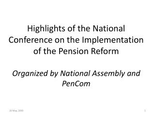 Highlights of the National Conference on the Implementation of the Pension Reform  Organized by National Assembly and Pe