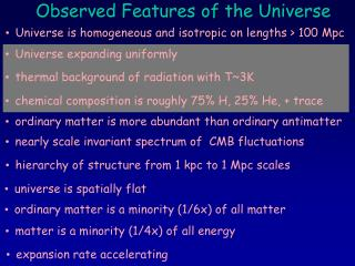 Observed Features of the Universe