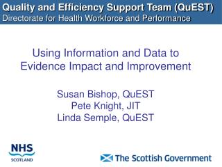 Quality and Efficiency Support Team (QuEST) Directorate for Health Workforce and Performance