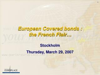 European Covered bonds :  the French Flair…