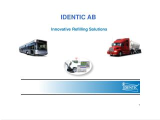 IDENTIC AB Innovative Refilling Solutions