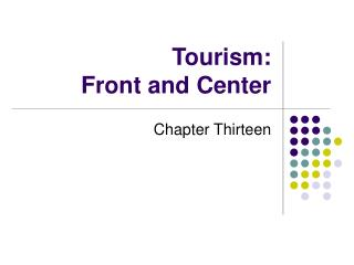 Tourism: Front and Center