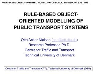 RULE-BASED OBJECT-ORIENTED MODELLING OF PUBLIC TRANSPORT SYSTEMS
