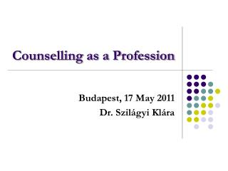 Counselling as a Profession