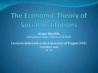 The Economic Theory of Social Institutions