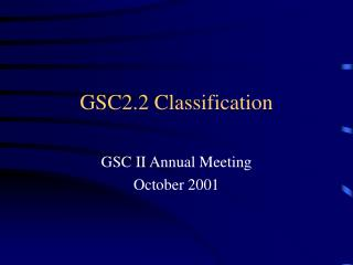 GSC2.2 Classification