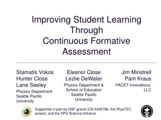 Improving Student Learning  Through  Continuous Formative Assessment