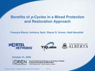 Benefits of  p -Cycles in a Mixed Protection and Restoration Approach