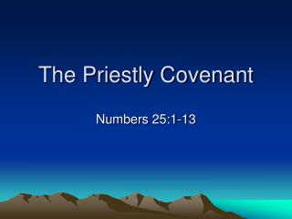The Priestly Covenant