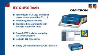 Recording of IEC 61850 t raffic and power s ystem q uantities (V, I, …) HSR timing measurements