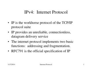 IPv4:  Internet Protocol