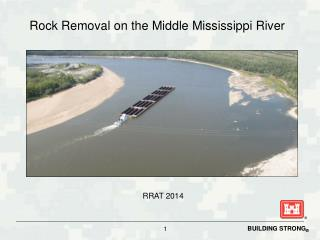 Rock Removal on the Middle Mississippi River