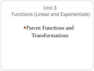 Unit 3  Functions (Linear and Exponentials)