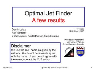Optimal Jet Finder A few results
